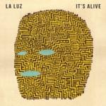 La Luz - Call Me in the Day