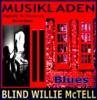 Musikladen (Remastered), Blind Willie McTell