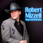 Robert Mizzell Sings Garth Brooks