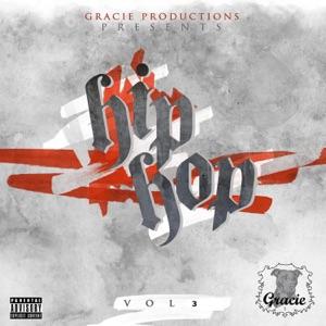Gracie Productions Presents: Hip Hop, Vol. 3
