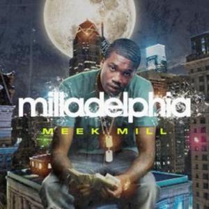 Meek Mill - Milladelphia