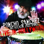 Poncho Sanchez And His Latin Jazz Band - Mambo Inn / On Green Dolphin Street