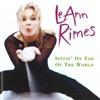Sittin' On Top of the World (Remixes) - Single, LeAnn Rimes