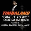 Give It to Me Laugh at Em Remix Radio Edit Single
