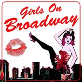 Girls On Broadway