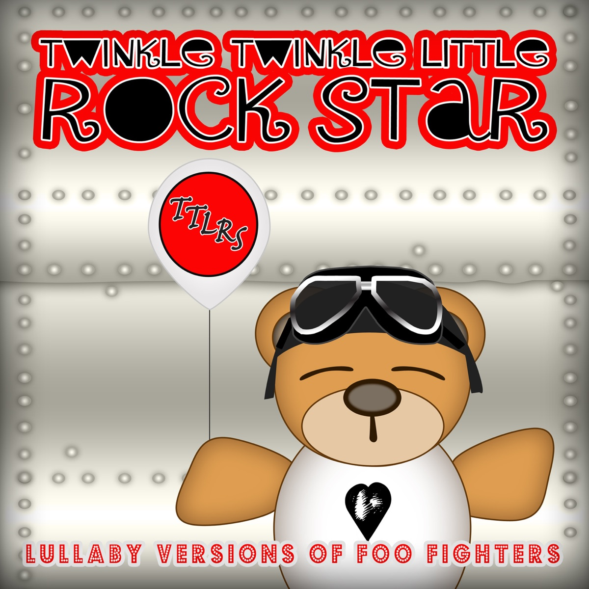 Lullaby Versions of Foo Fighters Twinkle Twinkle Little Rock Star CD cover