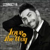 Love Is the Way - Single, Connect-R