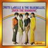 Patti LaBelle & The Bluebells