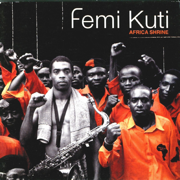 Africa Shrine (Live) - Femi Kuti