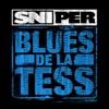 Blues de la tess - Single, Sniper
