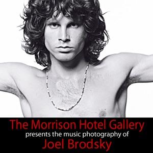 The Morrison Hotel presents Joel Brodsky