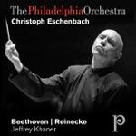 The Philadelphia Orchestra & Christoph Eschenbach - Leonore Overture No. 3, Op. 72B