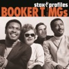 Stax Profiles Booker T the M G s