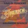 Live In Concert Wildwood Springs Bonus Track Version