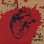 Jonathan Burks - It Just Aint Right