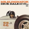 Mr. Eliminator (More heart-stopping, take no prisoners guitar from surf-music inventor Dick Dale with added emphasis on the nitro-burning squeal of boss machines at the dragstrip!) ジャケット写真