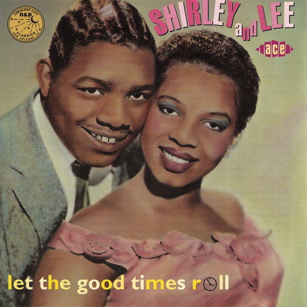 Cover art for Let The Good Times Roll