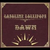 Gasoline Lollipops - Full Steam Ahead!