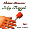 My Angel feat DJ Chino