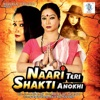 Naari Teri Shakti Anokhi Original Motion Picture Soundtrack