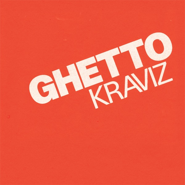 Ghetto Kraviz - Single