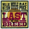 Last Of The Breed, Merle Haggard, Ray Price & Willie Nelson