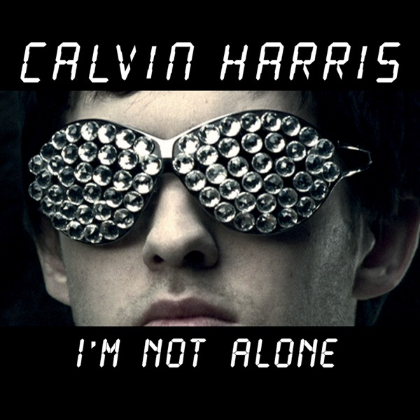 I'm Not Alone Calvin Harris album cover