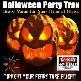 Scary Music for Your Haunted House by Halloween Party Trax on ...