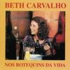 Nos Botequins da Vida, Beth Carvalho