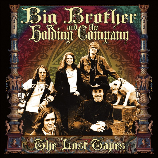The Lost Tapes, Vol. 1 - Big Brother & The Holding Company