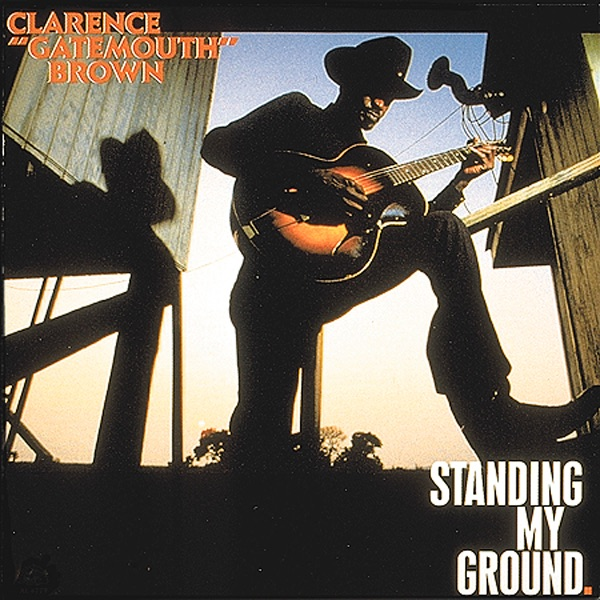 """Clarence """"gatemouth"""" Brown - Never Unpack Your Suitcase"""