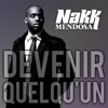 Devenir Quelqu'un - Single, Nakk Mendosa