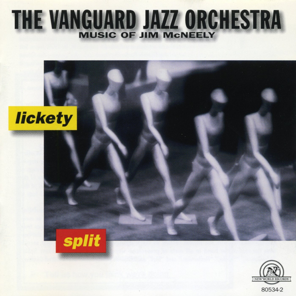 "Image result for Vanguard Jazz Orchestra 1997 New World Records recording ""Lickety Split"