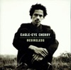 Desireless, Eagle-Eye Cherry