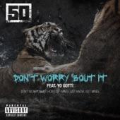 Don't Worry 'Bout It (feat. Yo Gotti) - Single