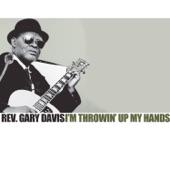 Rev. Gary Davis - You Got To Go Down