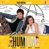 Hum Tum Original Motion Picture Soundtrack
