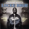 Locke High (Bigg Snoop Dogg & DJ Drama Present Terrace Martin), Terrace Martin, Snoop Dogg & DJ Drama
