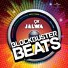9x Jalwa - Blockbuster Beats