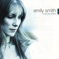 A Day Like Today by Emily Smith on Apple Music