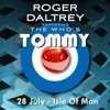 Roger Daltrey Performs the Who's Tommy - 28 July 2011 Isle of Man, UK, Roger Daltrey