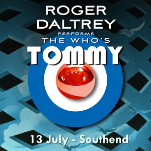 Roger Daltrey Performs The Who's Tommy: 13 July 2011 Southend, UK Mp3 Download