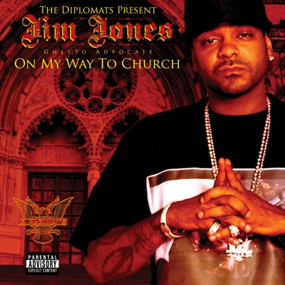 The Diplomats Present Jim Jones, Ghetto Advocate - On My Way to Church MP3 Download