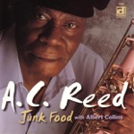 A.C. Reed - Broke Music (with Albert Collins)