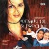 Koi Mere Dil Se Poochhe Original Motion Picture Soundtrack