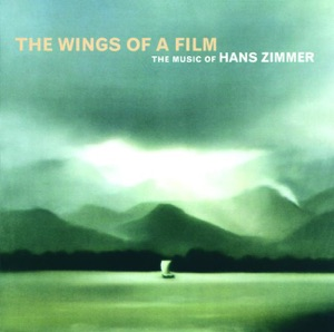 The Wings of a Film: The Music of Hans Zimmer (Live) Mp3 Download