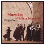 Muzsikás & Márta Sebestyén - Fuzesi Lakodalmas (Wedding In Fuzes Village)