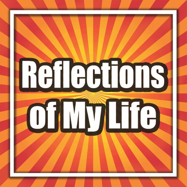 Cover art for Reflections Of My Life