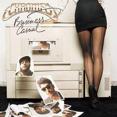 Chromeo - Business Casual (Deluxe Version)