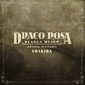 Blanca Mujer (feat. Shakira) - Single Mp3 Download